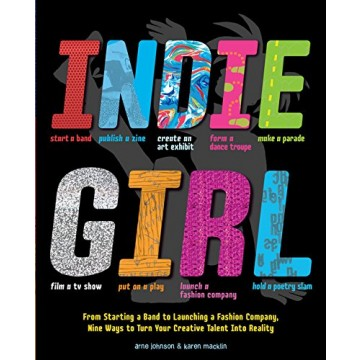 Indie Girl: From Starting a Band to Launching a Fashion ...
