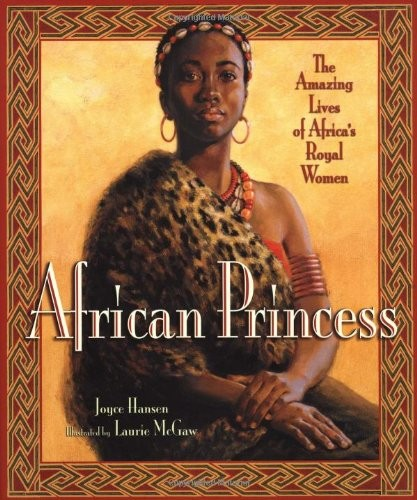 African Princess The Amazing Lives Of Africa S Royal