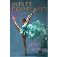 Life in Motion: An Unlikely Ballerina - Young Readers Edition