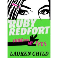 Ruby Redfort: Look Into My Eyes