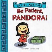 Be Patient, Pandora!