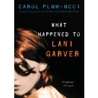 What Happened to Lani Garver?
