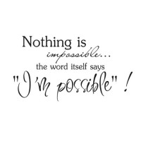 Impossible/I'm Possible Wall Decal