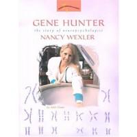 Gene Hunter: The Story of Neuropsychologist Nancy Wexler