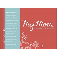 My Mom: Her Story. Her Words