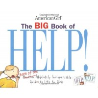 The Big Book of HELP!: Both of the Absolutely Indispensible Guides to Life for Girls