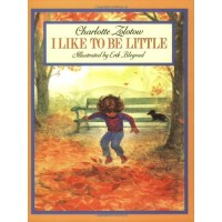 I Like To Be Little