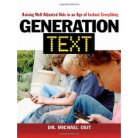 Generation Text: Raising Well-Adjusted Kids in the Age of Instant Everything