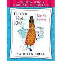 Coretta Scott King: I Kept On Marching