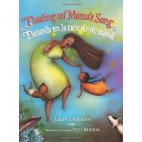 Floating on Mama's Song / Flotando en la cancion de mama