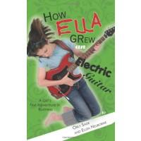 How Ella Grew an Electric Guitar