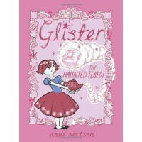 Glister and the Haunted Teapot