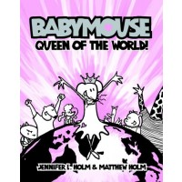 Babymouse: Queen of the World!