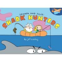 Grampa & Julie: Shark Hunters
