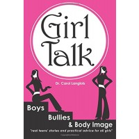 Girl Talk: Boys, Bullies and Body Image