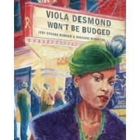 Viola Desmond Won't Be Budged