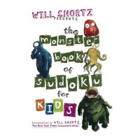 The Monster Book of Sudoku for Kids: 150 Fun Puzzles
