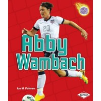 Abby Wambach (Amazing Athletes)