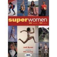 Superwomen: 100 Women-100 Sports