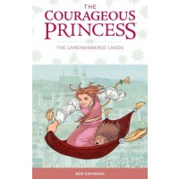 The Courageous Princess, Vol. 2: The Unremembered Lands