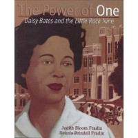 The Power of One: Daisy Bates and the Little Rock Nine