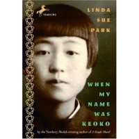 When My Name Was Keoko: A Novel of Korea in World War II