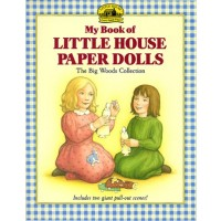 My Little House Paper Dolls: The Big Woods Collection