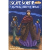 Escape North! The Story of Harriet Tubman
