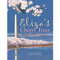 Eliza's Cherry Trees: Japan's Gift to America