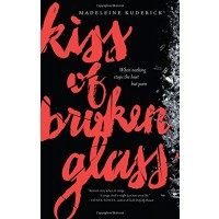 Kiss of Broken Glass