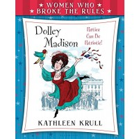 Dolley Madison: Parties Can Be Patriotic!