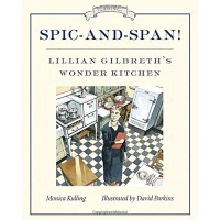Spic-and-Span!: Lilian Gilbreth's Wonder Kitchen