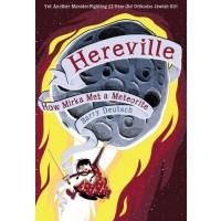 Hereville: How Mirka Met a Meteorite