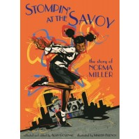 Stompin' At The Savoy: The Story of Norma Miller