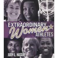 Extraordinary Women Athletes