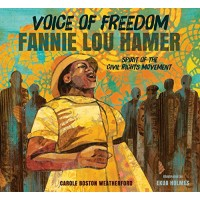 Voice of Freedom: Fannie Lou Hamer, The Spirit of the Civil Rights Movement