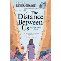 The Distance Between Us: Young Readers Edition