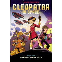 Cleopatra In Space Volume 1: Target Practice