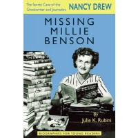 Missing Millie Benson: The Secret Case of the Nancy Drew Ghostwriter and Journalist
