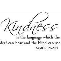 Mark Twain Quote (Kindness is the Language...) - Vinyl Wall Art