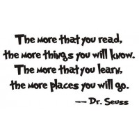 Dr. Seuss Quote (The more that you read...) - Vinyl Wall Art