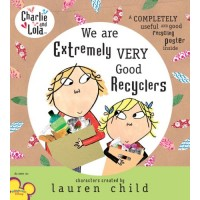 Charlie and Lola: We Are Extremely Very Good Recyclers