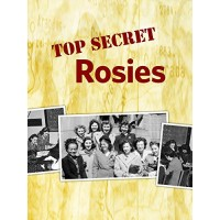 Top Secret Rosies: The Female Computers of World War II