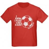 Play Like a Girl - Soccer T-Shirt