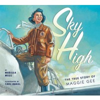 Sky High: The True Story of Maggie Gee