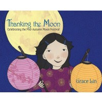 Thanking the Moon: Celebrating the Mid-Autumn Moon Festival
