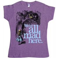 "Alice in Wonderland ""We're All Mad Here"" T-Shirt"