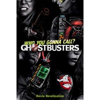 Ghostbusters Movie Novelization