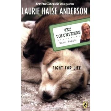 Fight For Life (Vet Volunteers #1)