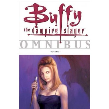 Buffy the Vampire Slayer Omnibus Vol. 1